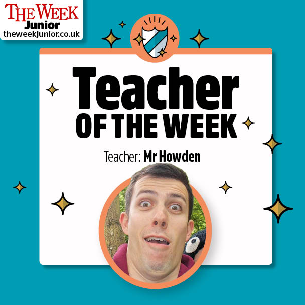 Mr Howden Teacher of the Week