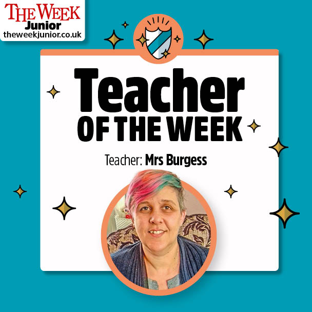 Mrs Burgess Teacher of the Week